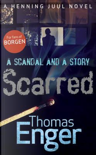 Scarred by Thomas Enger