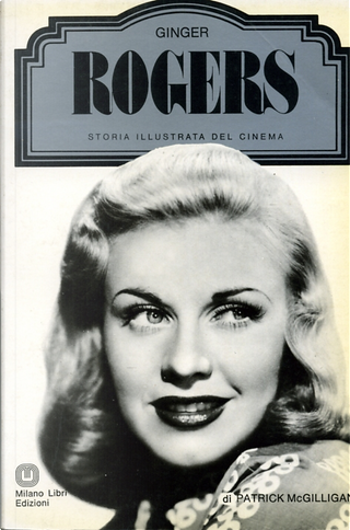 Ginger Rogers by Patrick McGilligan