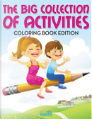The Big Collection of Activities Coloring Book Edition by Bobo's Children Activity Books