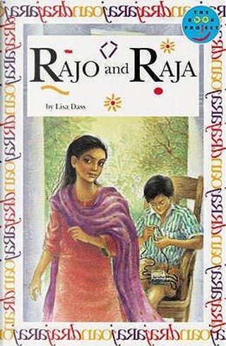 Rajo and Raja Independeant Readers Fiction 3 by Lisa Dass