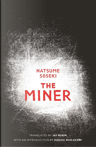 The Miner by Sōseki Natsume