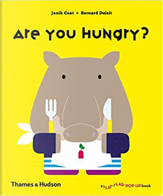 Are You Hungry? by Janik Coat