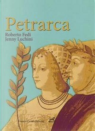 Petrarca by A. Fedi