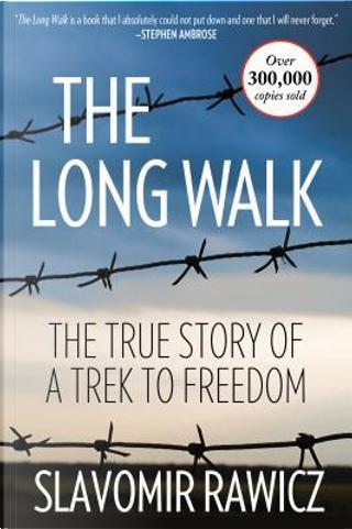 The Long Walk by Slavomir Rawicz