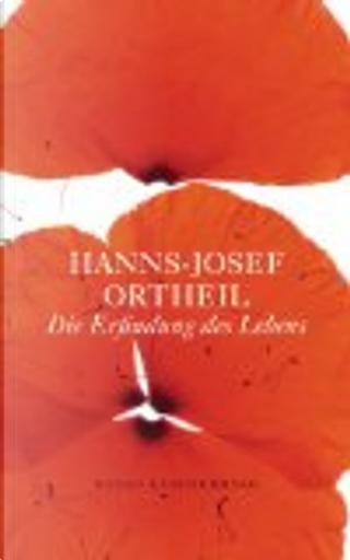 Die Erfindung des Lebens by Hanns-Josef Ortheil
