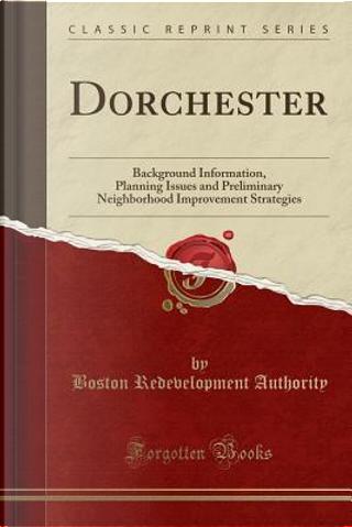 Dorchester by Boston Redevelopment Authority