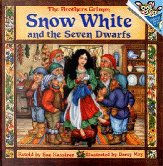 Snow White and the Seven Dwarfs by Jacob Grimm