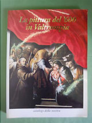 La pittura del '600 in Valtrompia