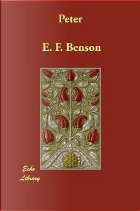Peter by E. f. Benson