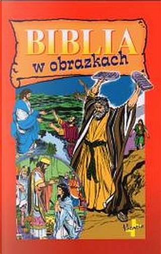 Biblia w obrazkach by Iva Hoth