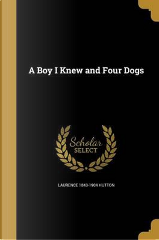 BOY I KNEW & 4 DOGS by Laurence 1843-1904 Hutton