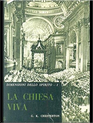 La Chiesa viva by G. K. Chesterton
