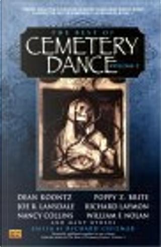 The Best of Cemetery Dance, Vol. 2 by Bill Pronzini, Jay R. Bonansinga, Joe R. Landsdale, Matthew Costello, Nancy Collins, Poppy Z. Brite, Richard Layman, Steve Rasnic Tem, Thomas Tessier, William F. Nolan