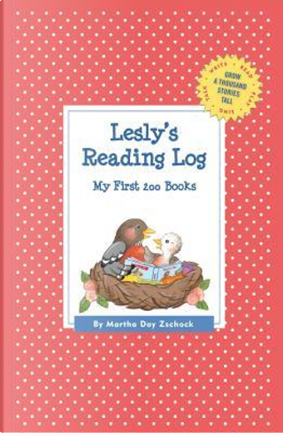 Lesly's Reading Log by Martha Day Zschock
