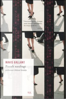 Piccoli naufragi by Mavis Gallant