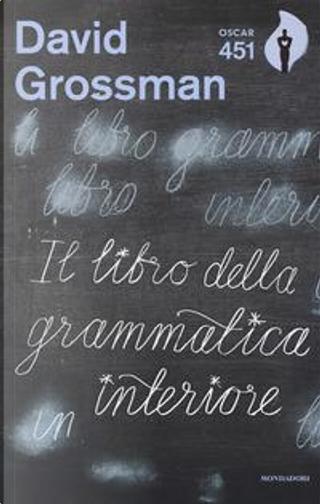 Il libro della grammatica interiore by David Grossman