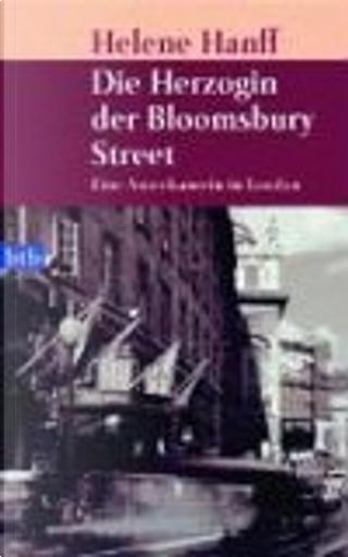 Die Herzogin der Bloomsbury Street by Helene Hanff