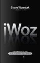 iWoz by Gina Smith, Steve Wozniak