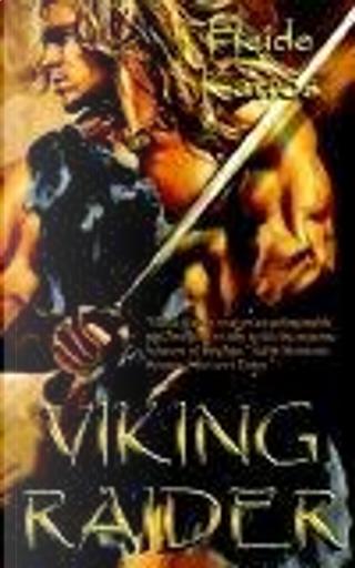 Viking Raider by Heide Katros