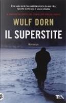 Il superstite by Wulf Dorn