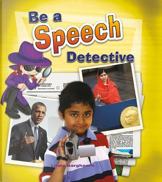 Be a Speech Detective by Linda Barghoorn