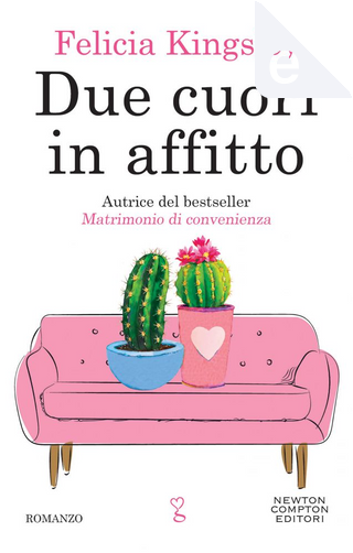 Due cuori in affitto by Felicia Kingsley