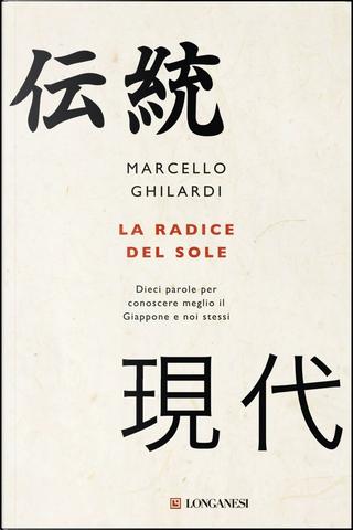 La radice del sole by Marcello Ghilardi