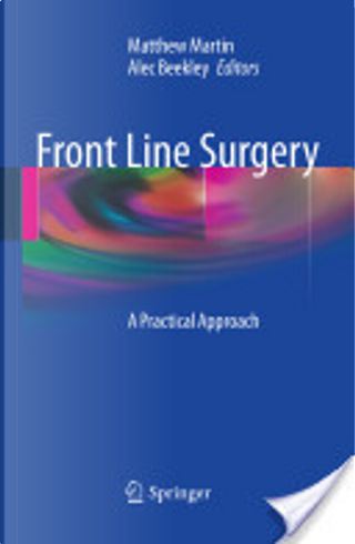 Front Line Surgery by Matthew Martin