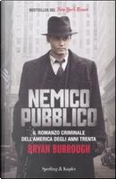 Nemico pubblico by Bryan Burrough