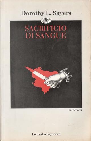 Sacrificio di sangue by Dorothy L. Sayers