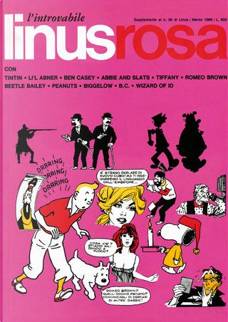 I supplementi di Linus n. 6 by Hergé, Pat Tourret, Brant Parker, Peter O'Donnell, Jim Holdaway, Charles M. Schulz, Mort Walker, Neal Adams, Frank Dickens, Johnny Hart, Al Capp, Jenny Butterworth, Raeburn Van Buren