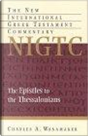 The Epistles to the Thessalonians by