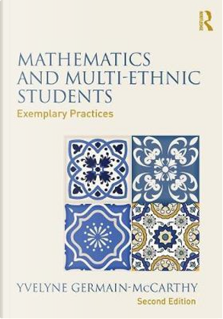 Mathematics and Multi-Ethnic Students by Yvelyne Germain-McCarthy