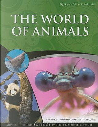 The World of Animals by Debbie Lawrence