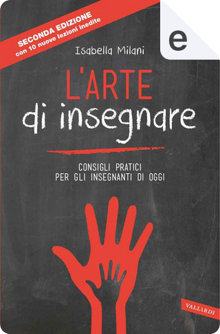 L'arte di insegnare by Isabella Milani