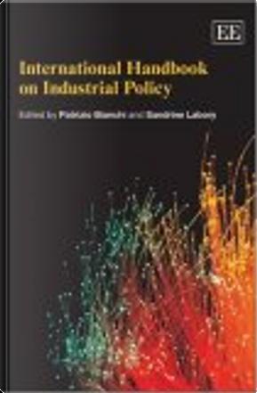 International Handbook on Industrial Policy by Sandrine Labory