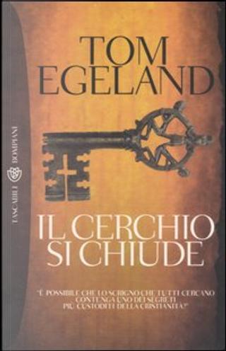 Il cerchio si chiude by Tom Egeland