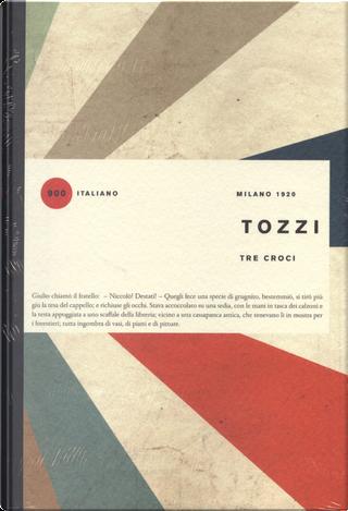 Tre croci by Federigo Tozzi