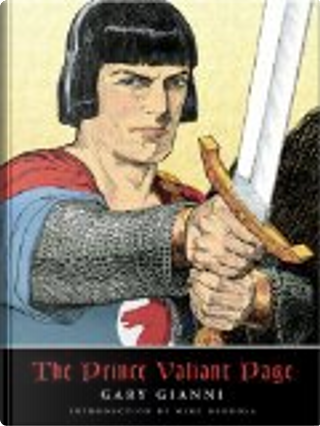 The Prince Valiant Page by Gary Gianni