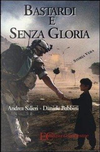 Bastardi e senza gloria by Andrea Salieri