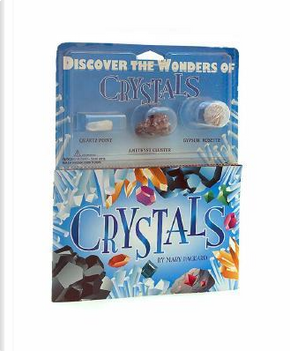 Crystals by Mary Packard