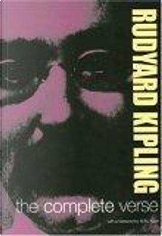 The Complete Verse by Rudyard Kipling