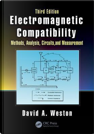 Electromagnetic Compatibility by David A. Weston
