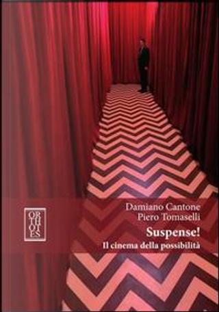 Suspense! Il cinema della possibilità by Damiano Cantone