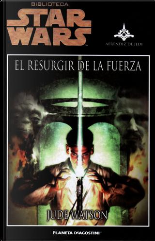 El resurgir de la Fuerza by Jude Watson