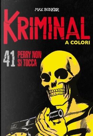 Kriminal a colori - Vol. 41 by Max Bunker
