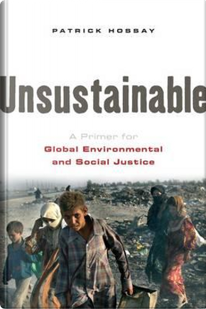 Unsustainable by Patrick Hossay