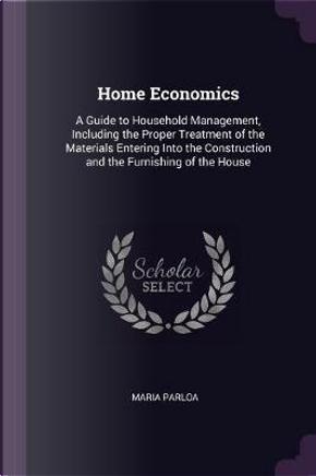 Home Economics by Maria Parloa