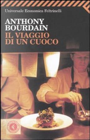 Il viaggio di un cuoco by Anthony Bourdain