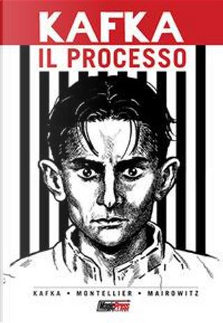 Il processo. Il fumetto by Franz Kafka